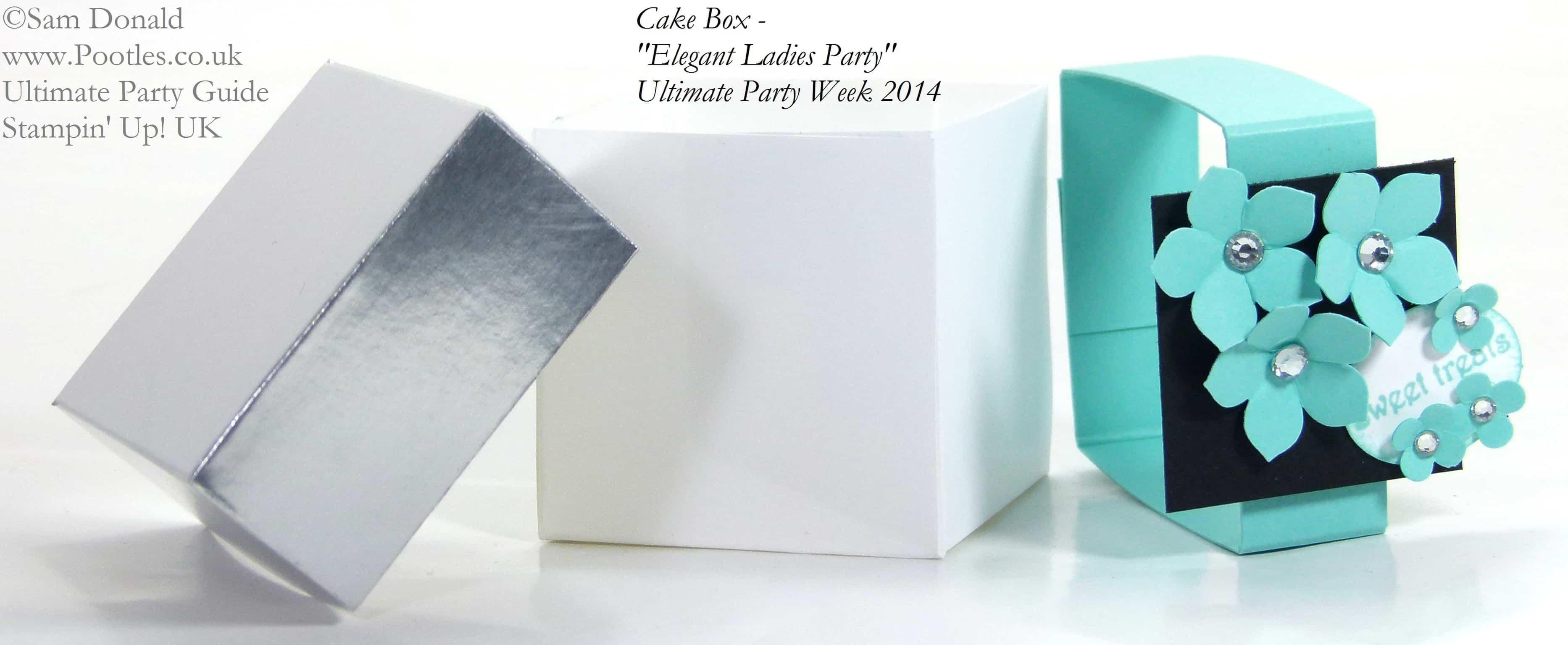POOTLES Stampin Up UK Ultimate Party Week.  Cake Box open. ELEGANT LADIES THEME