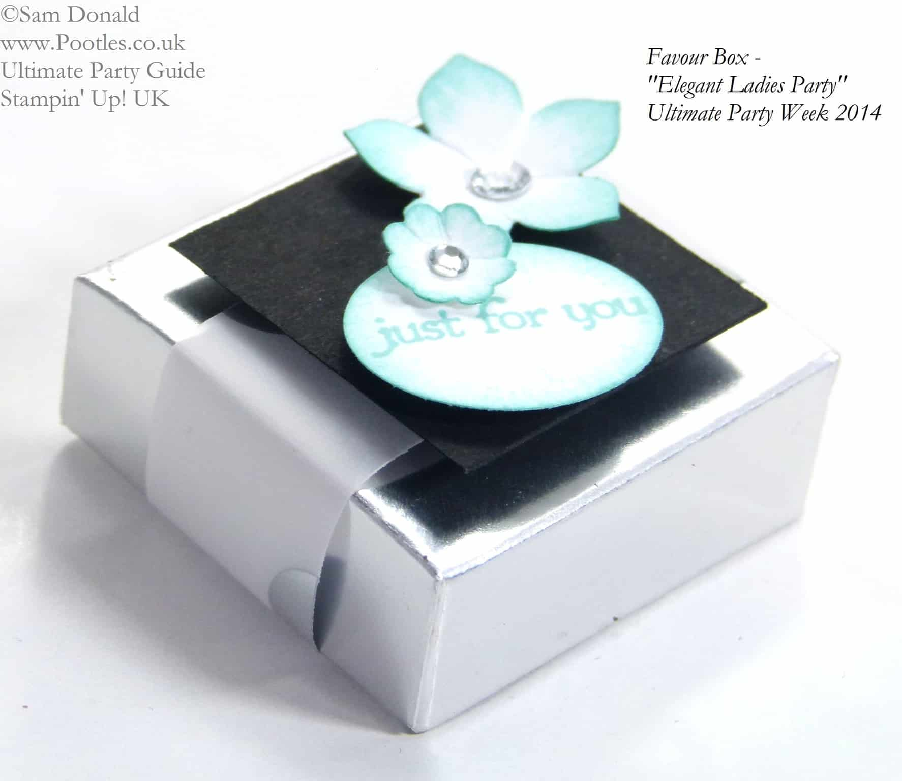 POOTLES Stampin Up UK Ultimate Party Week.  Favour Box. ELEGANT LADIES THEME
