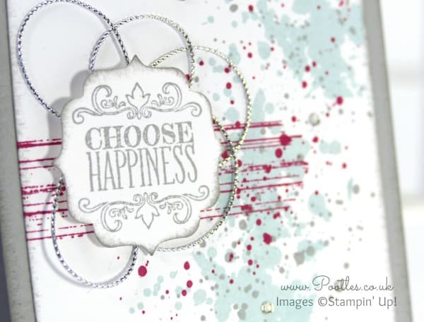 Stampin' Up! Demonstrator Pootles - Choose Happiness and a little Gorgeous Grunge close up