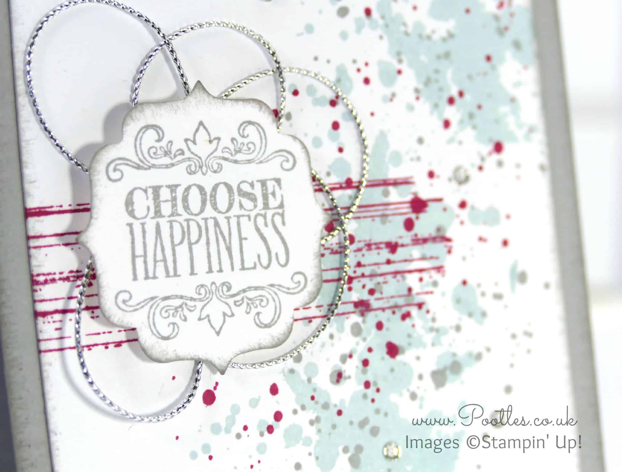 Choose Happiness and a little Gorgeous Grunge