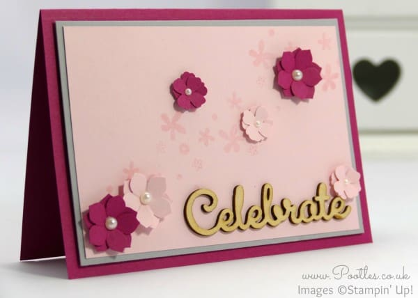 Stampin' Up! Demonstrator Pootles - Flowers, Celebrate, Pinks and Perpetual Birthday!