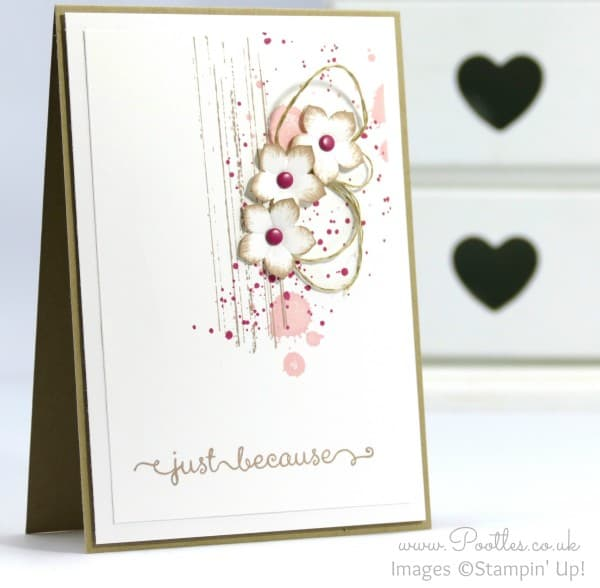 Stampin' Up! Demonstrator Pootles - Just Because it's Gorgeous Grunge!