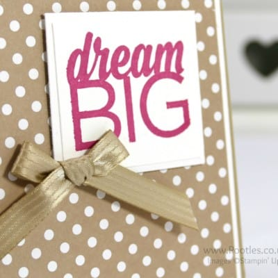 Enjoy The Little Things and Dream Big