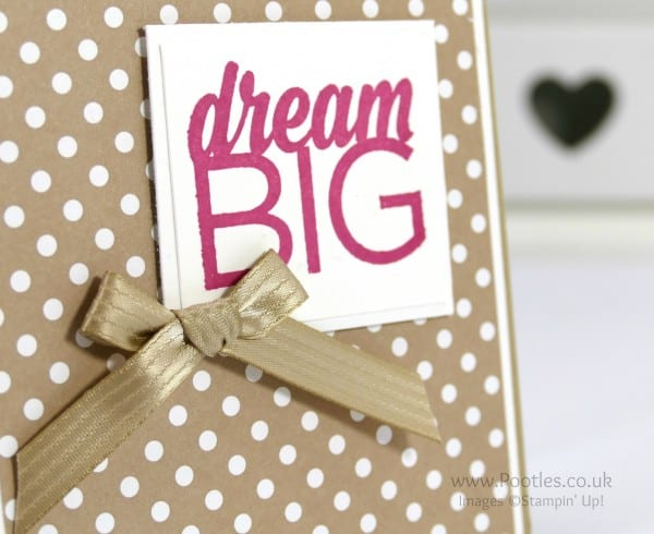 Stampin' Up! Demonstrator Pootles - Enjoy The Little Things and Dream Big Close Up