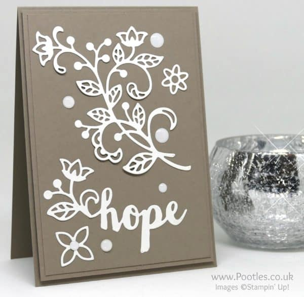 Stampin' Up! Demonstrator Pootles - Flourish Thinlits and Hope on Tip Top Taupe