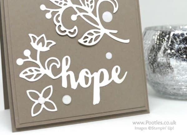 Stampin' Up! Demonstrator Pootles - Flourish Thinlits and Hope on Tip Top Taupe Sunshine Wishes