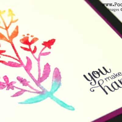 You Make Me Happy with Flirty Flowers – Watercoloured Look