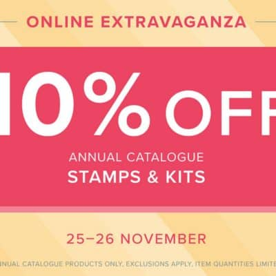 Stampin' Up! Online Extravaganza part 2 ends very very soon