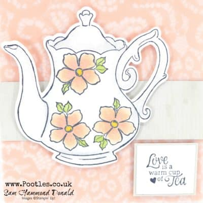 Tea Together with Floral Romance, Blends and Tea Pot Dies!