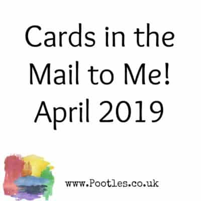 Cards in the Mail to Me! April 2019