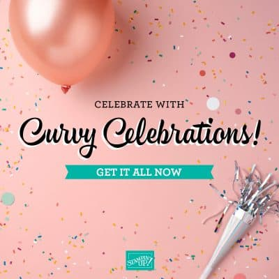 Stampin' Up! Quite Curvy Celebrations Bundle Showcase